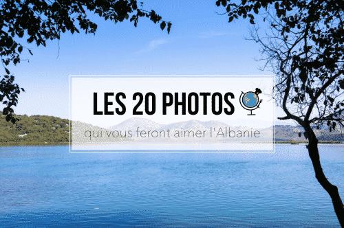 Les 20 photos qui vous feront aimer l'Albanie